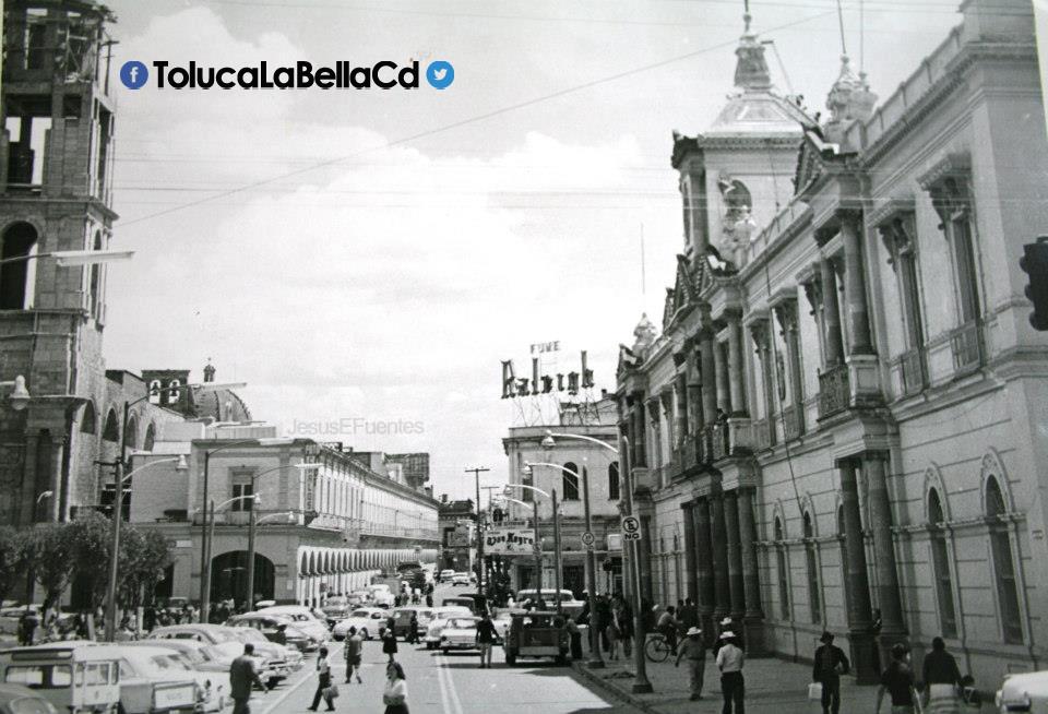 "Cuando Toluca era ""Toluca la bella"""
