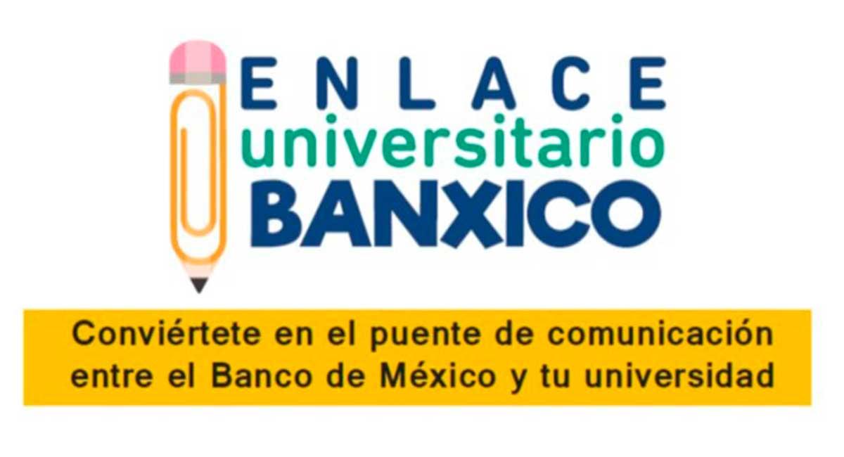 Banco de México ofrece oportunidad a universitarios
