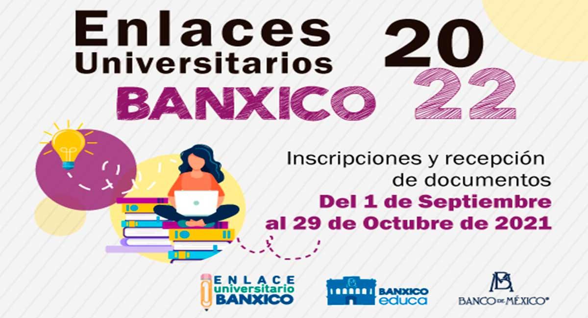 Banco de México ofrece oportunidad a universitariose