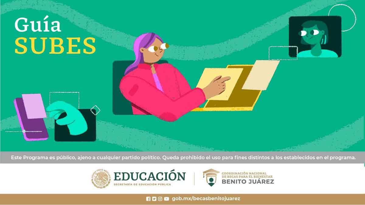 Guía SUBES para Becas Benito Juárez, qué es y cómo solicitar una beca